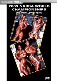 2003 NABBA World Championships: Men - Prejudging