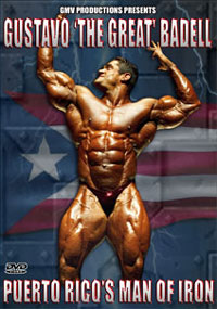 "Gustavo ""The Great"" Badell - Puerto Rico's Man of Iron"