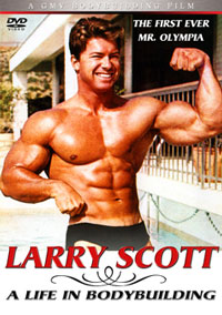Larry Scott \'A Life in Bodybuilding\' - The first ever Mr Olympia