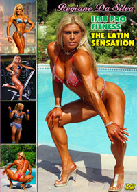 REGIANE DA SILVA: IFBB PRO FITNESS - THE LATIN SENSATION