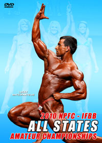 2010 NPFC/IFBB All States Amateur Bodybuilding Championships