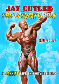 Jay Cutler The Ultimate Beef: A Massive Life in Bodybuilding