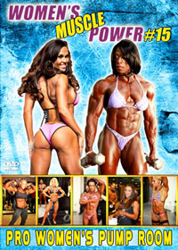 Women's Muscle Power # 15 Pro Women's Pump Room