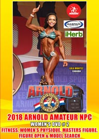 2018 Arnold Amateur NPC Women's DVD #2 - Physique, Fitness, Open and Masters Figure, Model Search