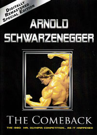 Arnold Schwarzenegger - The Comeback