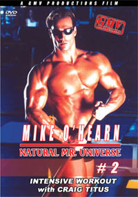 Mike O'Hearn Natural Mr Universe Workout #2 with Craig Titus