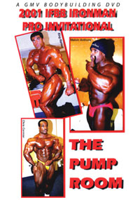 2001 IFBB IRONMAN PRO INVITATIONAL PUMP ROOM