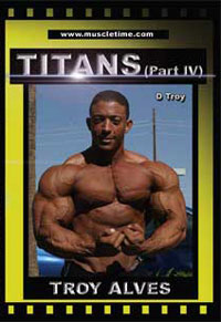 Muscletime Titans Part 4 - Troy Alves