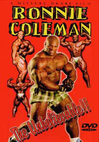 IFBB Mr Olympia - Ronnie Coleman: The Unbelievable